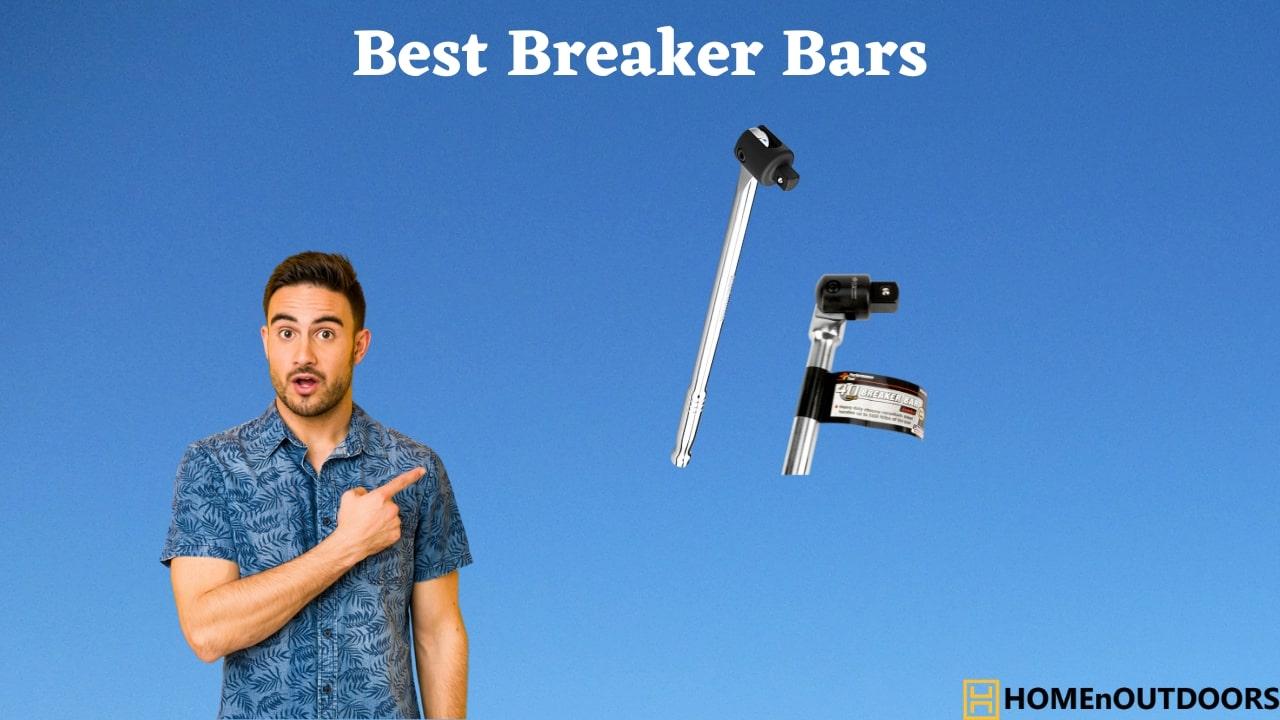 Best Breaker Bars
