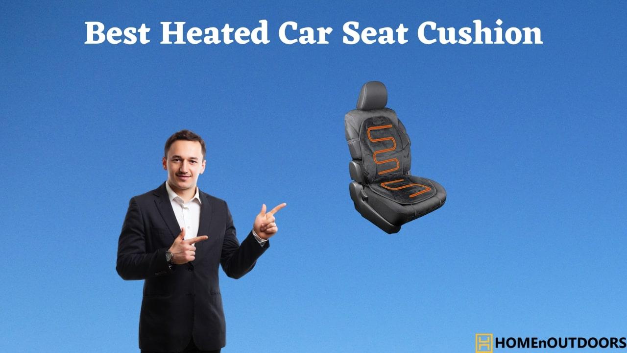 Best Heated Car Seat Cushion