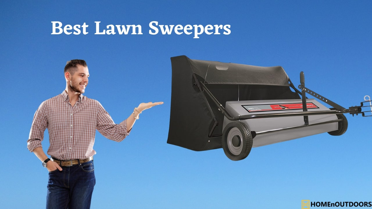 Best Lawn Sweepers