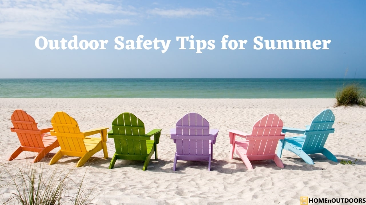 Outdoor Safety Tips for Summer
