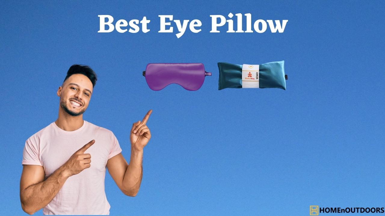 Best Eye Pillow