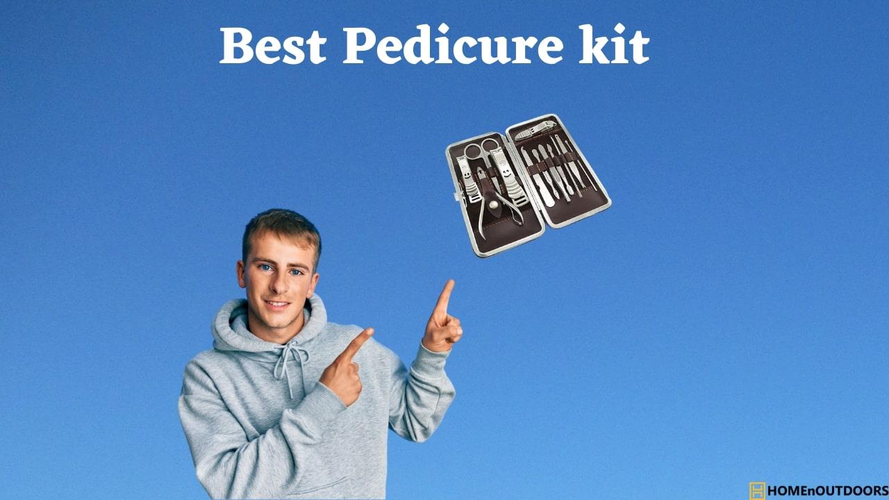 Best Pedicure kit