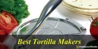 Top 10 Best Tortilla Makers in 2021 – With Guide & Reviews