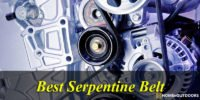 Top 10 Best Serpentine Belt  2021 -With Guide & Reviews
