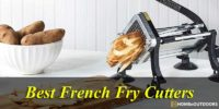 Top 10 Best French Fry Cutters – Highest Reviews 2021!