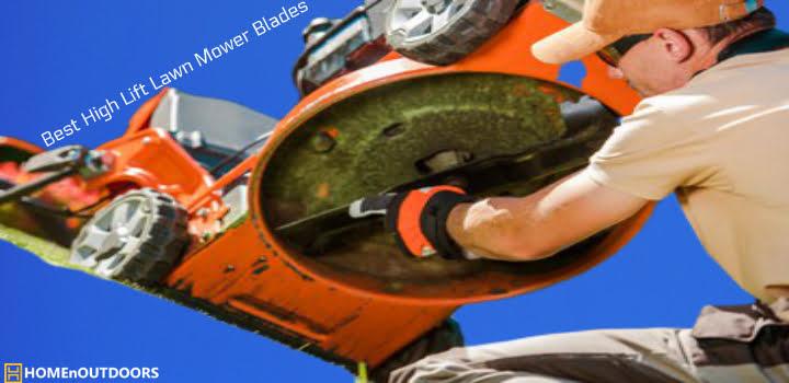 Best High Lift Lawn Mower Blades