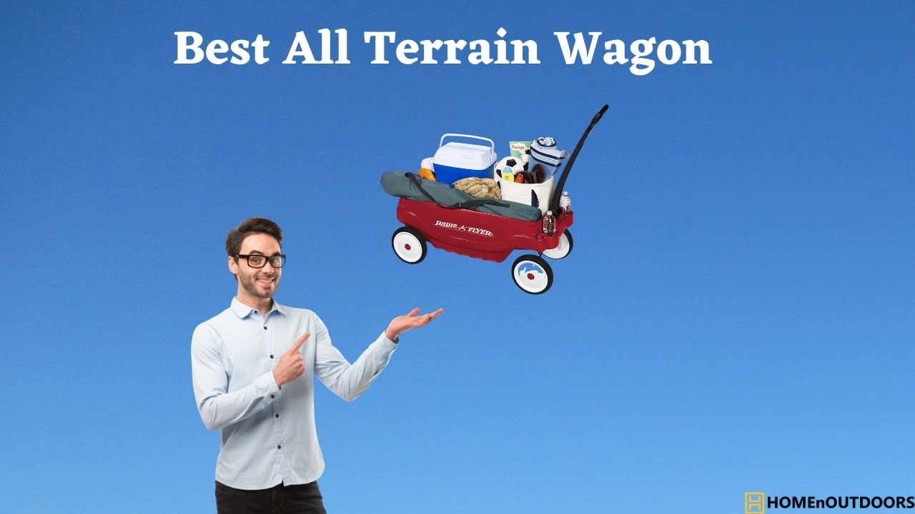 Best All Terrain Wagon