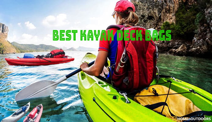 Best Kayak Deck Bags