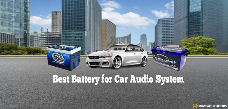 Best Battery for Car Audio System