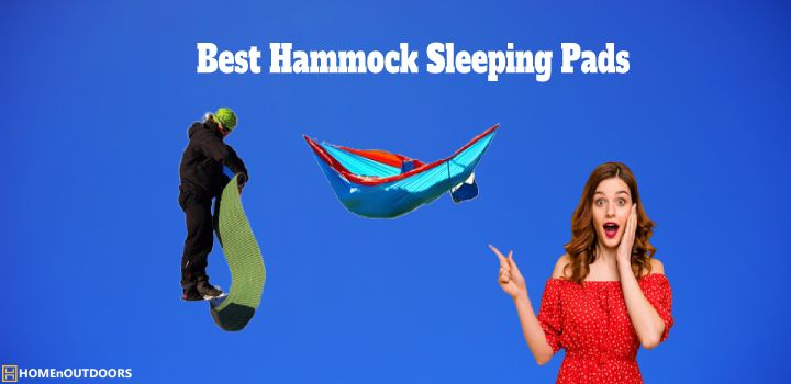 Best Hammock Sleeping Pads