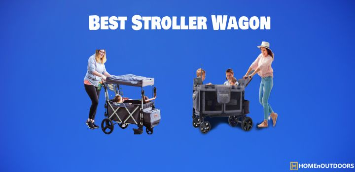 Best Stroller Wagon