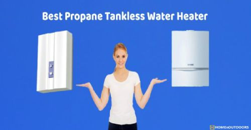 Best Propane Tankless Water Heater1