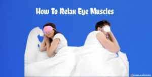 How To Relax Eye Muscles